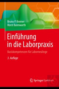 Einführung in die Laborpraxis, Kremer, 2. Auflage Taschenbuch, 2....