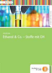DVD - Ethanol & Co. - Stoffe mit OH DVD - Ethanol & Co. - Stoffe mit OH